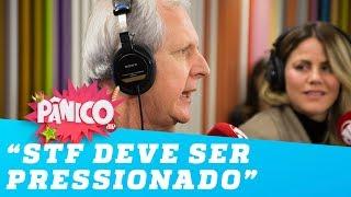 O STF deve ser pressionado, defende Augusto Nunes