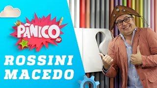 Rossini Macedo (Tonho dos Couros) - Pânico - 16/07/19