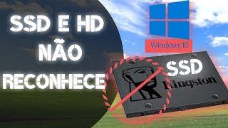 Como reconhecer o SSD HD no seu computador windows 10