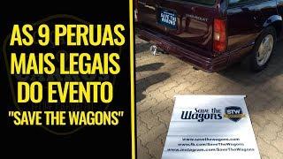 As 9 peruas mais legais #SaveTheWagons // Caçador de Carros