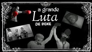 A LUTA DE BOXE no CINEMA MUDO- A ARTE do CINEMA MUDO