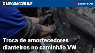 Troca de amortecedores dianteiros no caminhão VW - Meritor