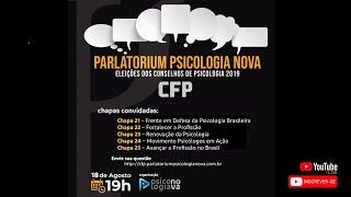 Parlatorium Psicologia Nova - eleições CFP 2019