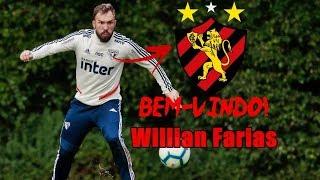 Conheça Willian Farias , novo reforço do Sport | Seja Bem-Vindo.