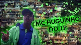 MC HUGUINHO DO IP - MEDLEY EXCLUSIVA