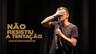 NÃO RESISTIU A TENTAÇÃO  // Stand Up Comedy com Robinho CQG