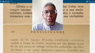 BRASILIDADES - CRISTÓVÃO COLOMBO É O JESUS DA BÍBLIA DO ALMEIDA - PANGÉIA