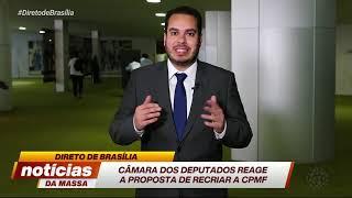 Paulo Martins comenta sobre a proposta de recriar a CPMF - Notícias da Massa (11/09/19)