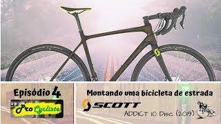 Montando uma Bicicleta de Estrada - Scott Addict 10 Disc - ep. 4