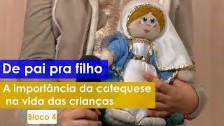 A importância da catequese na vida das crianças - Família Projeto e Deus - 09/10/2019 B4