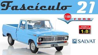 FORD F100 EDITORA SALVAT FASCÍCULO 21 - PICAPE MINIATURA ESCALA 1/8 PARA MONTAR