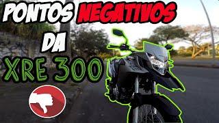 PONTOS NEGATIVOS XRE 300 2019