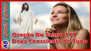 Oração Do Salmo 147 - Deus Está Plenamente Consciente de Tudo