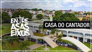 CASA DO CANTADOR #MINHABRASILIA ENTRE ASAS E EIXOS