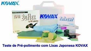 Sprex Japan -Teste de Pré-polimento com Lixas Japonesa KOVAX