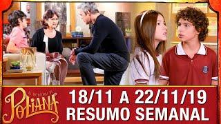 As Aventuras de Poliana - Resumo Semanal (18/11 a 22/11/19)