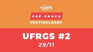 PRÉ-PROVA VESTIBULAR UFRGS 2019 - 2º Final de semana