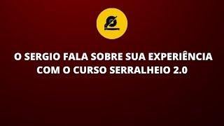 O SERGIO FALA SOBRE A SUA EXPERIÊNCIA COM O CURSO SERRALHEIRO 2.0