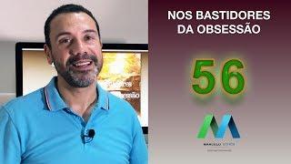 56 - NOS BASTIDORES DA OBSESSÃO - CAPÍTULO 13 -  SOLUÇÃO INESPERADA - Parte 1
