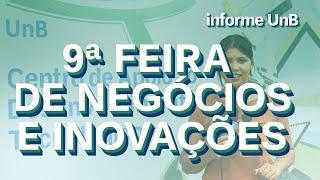 UnB vai sediar 9ª  Feira de Negócios e Inovação 2019