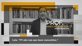 """Lula: """"PT não tem que fazer autocrítica."""""""