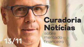 Boa Tarde Mercado! Hot of the Press! Últimas notícias - 13/11/2019