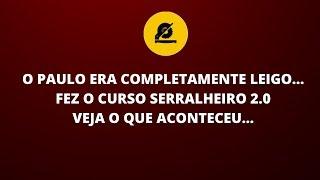PAULO COMEÇOU DO ZERO TRABALHANDO COM ESQUADRIAS DE ALUMINIO