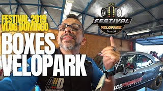 #VLOG DOMINGO NO FESTIVAL VELOPARK 2019! PASSEIO NOS BOXES!