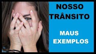 Maus Exemplos no Nosso Trânsito - Brazilian Bad Drivers