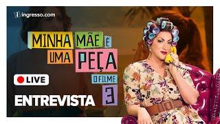 Ao vivo -  Paulo Gustavo e o elenco de Minha Mãe É Uma Peça 3