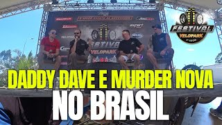 DADDY DAVE E MURDER NOVA NO BRASIL! Primeiro contato com o público