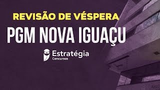 Revisão de Véspera PGM Nova Iguaçu