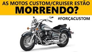 As motos custom/cruiser estão morrendo? #Forçacustom