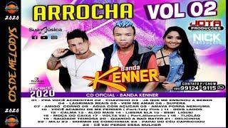 ✔ CD BANDA KENNER ARROCHA 2020 VOL 02 (FEVEREIRO) ? Cds De Melodys ?