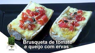 Receita de Fim de Ano - Brusqueta de tomate, queijo e ervas
