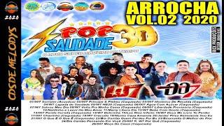 ✔ CD POP SAUDADE ARROCHA 2020 VOL 02 (FEVEREIRO) ? Cds De Melodys ?