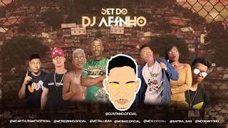 SET DO DJ AFINHO - MC V2, MC REIZINHO, ARTHUR SMITH, SAFIRA, MC TALLIBAN E MC DENNYNHO
