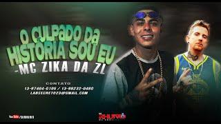 Mc Zika Da ZL - O Culpado Da História Sou Eu [Web-Clipe Oficial] Prod. DJ Rhuivo.