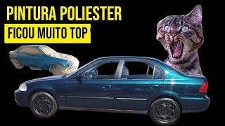 Como pintar um carro na pratica Parte 4 - Pintura do civic 98 poliester