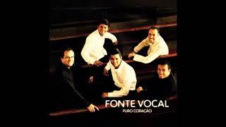 Eu vou subir - Fonte Vocal, 2007