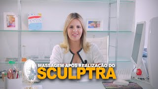 MASSAGEM APÓS REALIZAÇÃO DO SCULPTRA