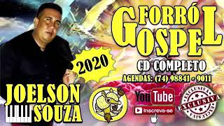 CD COMPLETO ✦ Joelson Souza ✦ Forro Gospel 2020 ✦ Exclusivo 2020