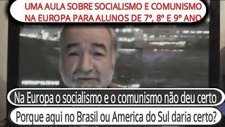 ? URGENTE: PARA OS ESTUDANTES DE6, 7, 8 E 9 ANO UMA AULA SOBRE SOCIALISMO E COMUNISMO NA EUROPA