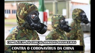 Como Atuam As Forças Armadas Brasileiras Contra O Coronavírus Da China