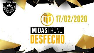 DESFECHO MIDAS TREND 17/02/2020