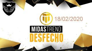 MIDAS TREND DESFECHO E BATE PAPO  18/02/2020