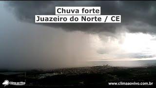 Câmeras registram formação de chuva forte em Juazeiro do Norte / CE - 13/02/20